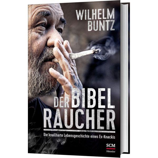 Wilhelm Buntz: Der Bibelraucher – Portofrei bestellen
