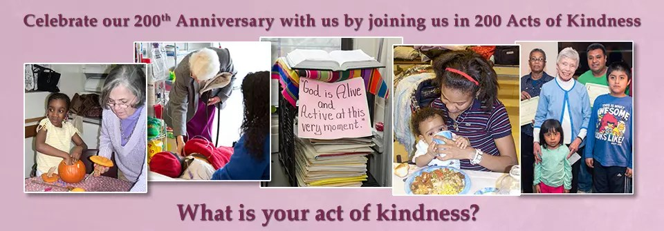 Celebrate our 200th Anniversary with us by joining us in 200 Acts of Kindness. What is your act of kindness?