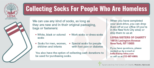 LEFSA and the Sisters of Charity are collecting socks for the homeless.
