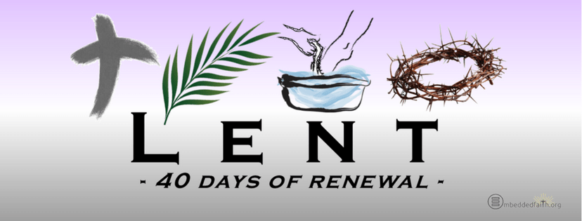 Lent; forty days of renewal