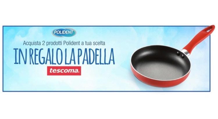 Acquista Polident e ricevi una padella Tescoma come premio certo