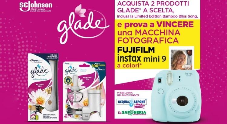 Concorso Glade da Acqua e Sapone e La Saponeria vinci Fujifilm Instax Mini 9