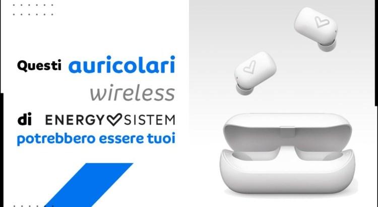 Vinci gratis 5 paia di auricolari wireless Energy Sistem con Mayoral