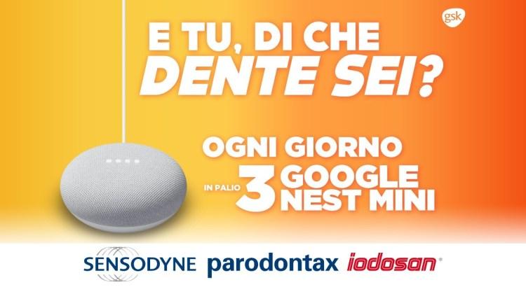 Concorso Sensodyne Parodontax Iodosan E tu di che dente sei vinci Google Home Mini