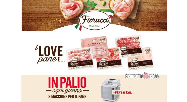 Concorso Fiorucci I Love pane e vinci macchina per il pane Ariete