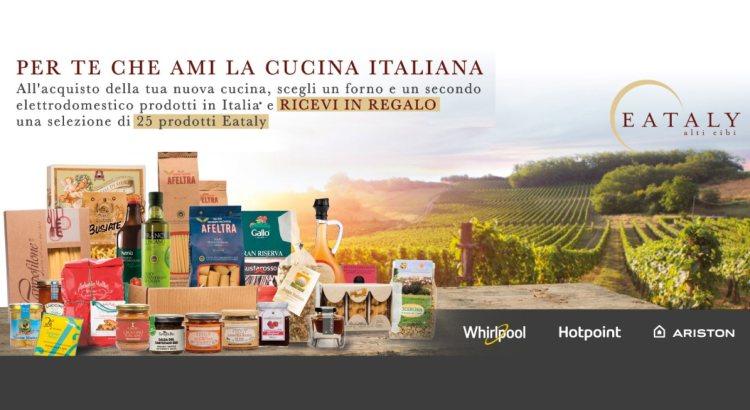 Io compro italiano Whirlpool Hotpoint Ariston ricevi selezione prodotti Eataly
