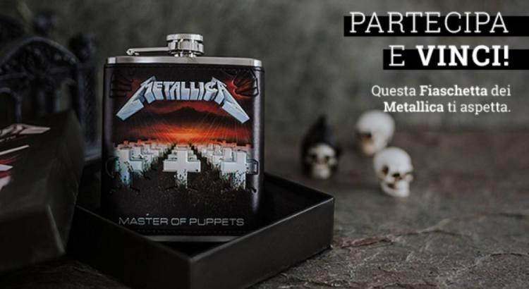 vinci gratis Fiaschetta dei Metallica con EMP