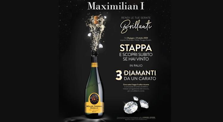 Concorso Maximilian I Rendi le tue serate brillanti vinci 3 diamanti da 1 carato
