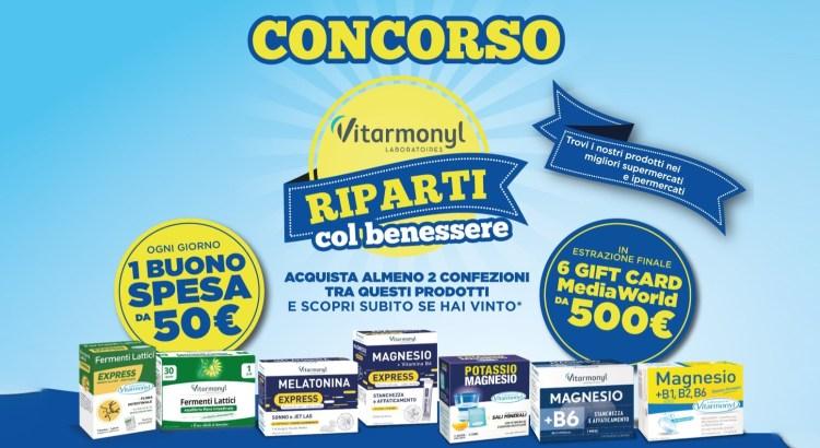 Concorso Vitarmonyl Riparti con Benessere vinci Buoni Spesa e Gift Card Mediaworld da 500 euro