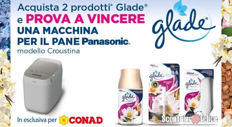 Concorso Glade da Conad e Todis vinci macchina per il pane Panasonic