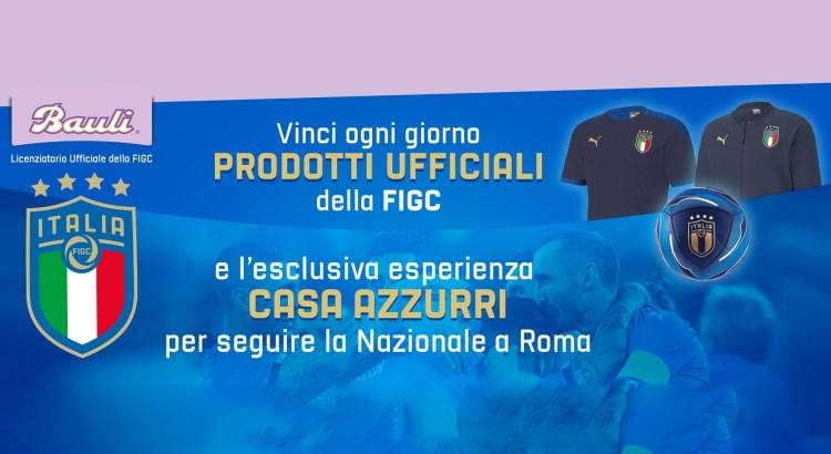 Concorso Uova di Pasqua Bauli Nazionale 2021 vinci abbigliamento FIGC Casa Azzurri
