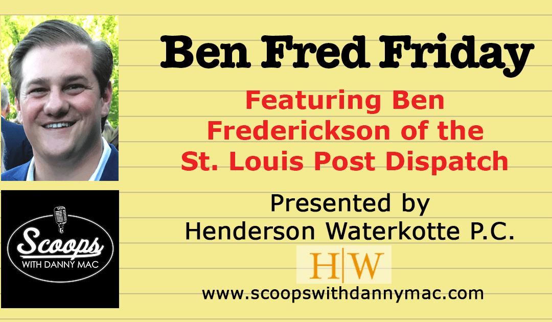 Ben Fred Friday – August 2, 2019