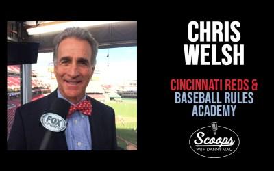 Chris Welsh – Cincinnati Reds and Baseball Rules Academy