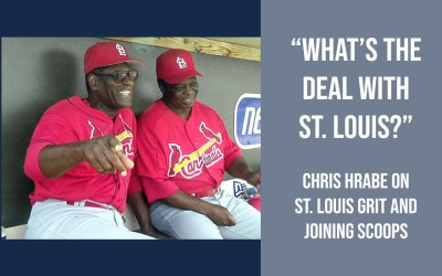 """What's the deal with St. Louis?"" – Chris Hrabe on St. Louis Grit and Joining Scoops"