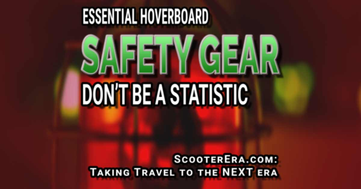 Hoverboard Safety Gear