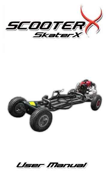 ScooterX SkaterX 49cc Gas Skateboard Instruction Manual