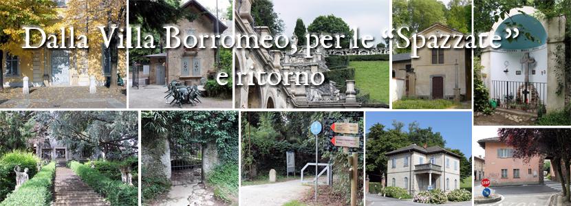 """Dalla Villa Borromeo, per le """"Spazzate"""" e ritorno"""