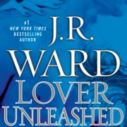 Lover Unleashed – JR Ward (5 Stars)