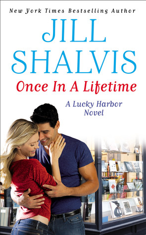 Once in a Lifetime Jill Shalvis