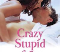 A Nix Contemp Review : Crazy, Stupid Sex by Maisey Yates (5 Stars)