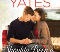 Review Post : Shoulda Been a Cowboy by Maisey Yates (3.5 Stars)