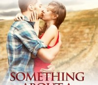 Review Post : Something About A Cowboy by Sarah M.Anderson (4.5 Stars)