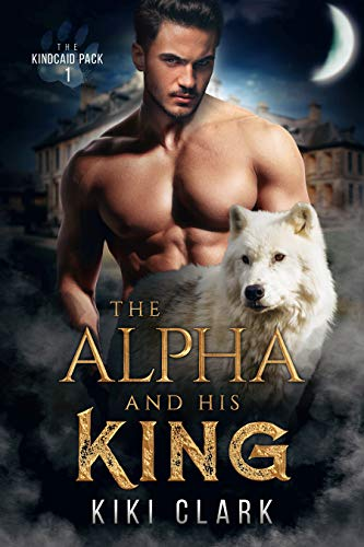 Review – The Alpha and his King by Kiki Clark