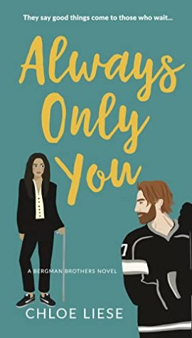 Review Post – Always Only You by Chloe Liese (3.5 Stars)