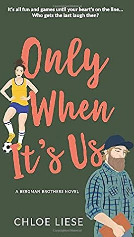Review Post : Only When It's Us by Chloe Liese (5 Stars)