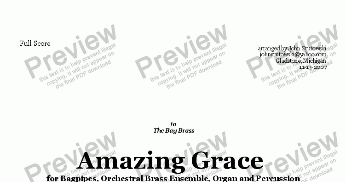 Amazing Grace for Bagpipes, Orchestral Brass, Organ and