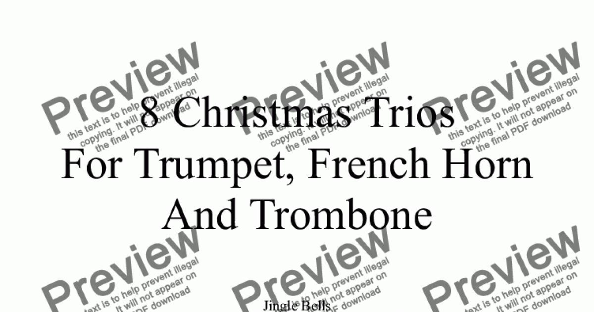 8 Christmas Trios, For Trumpet, French Horn And Trombone
