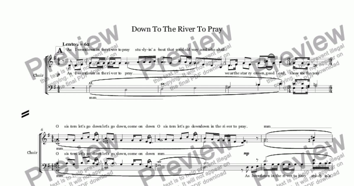 Down To The River To Pray (choir SATB + string orchestra