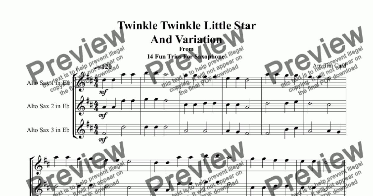 Twinkle Twinkle Little Star And Variation. Saxophone Trio