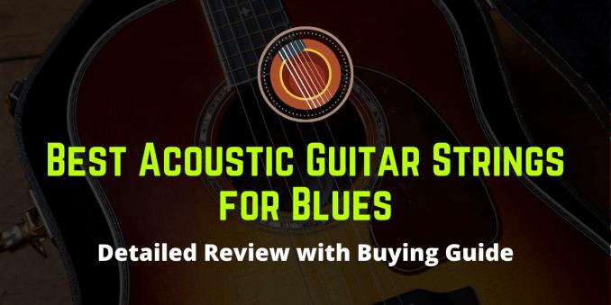 best acoustic guitar strings for blues