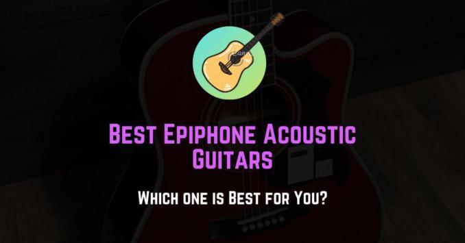 best epiphone acoustic guitars