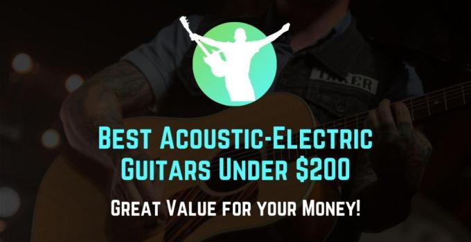 best acoustic electric guitar under $200