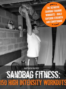 Sandbag Fitness - 150 High Intensity Workouts
