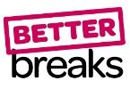 Better Breaks