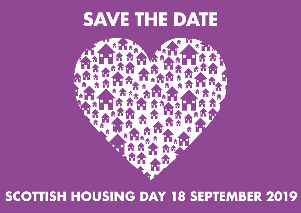 Save the date. 18 September 2019 is Scottish Housing Day