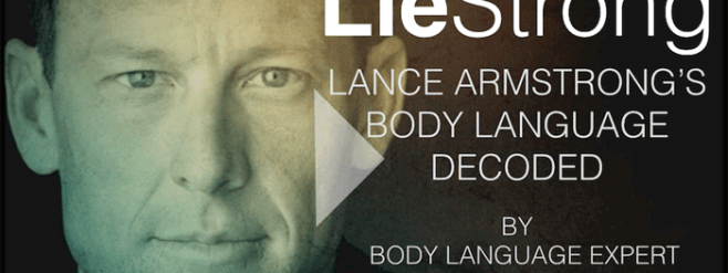 Scott-Rouse-Lance-Armstrong-Body-Language-decoded