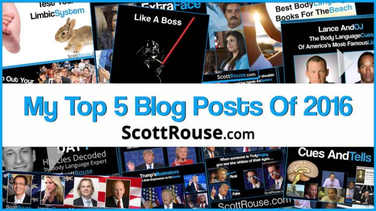 My Top 5 Body Language Posts Of 2016 - Scott Rouse