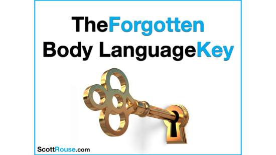 Sott Rouse - Forgotten body language key
