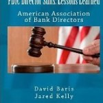 FDIC Director Suits: Lessons Learned