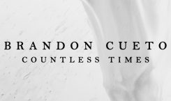 Brandon Cueto's 'Countless Times' is a drop of hope after…