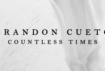 Brandon Cueto's 'Countless Times' is a drop of hope after a nightmare