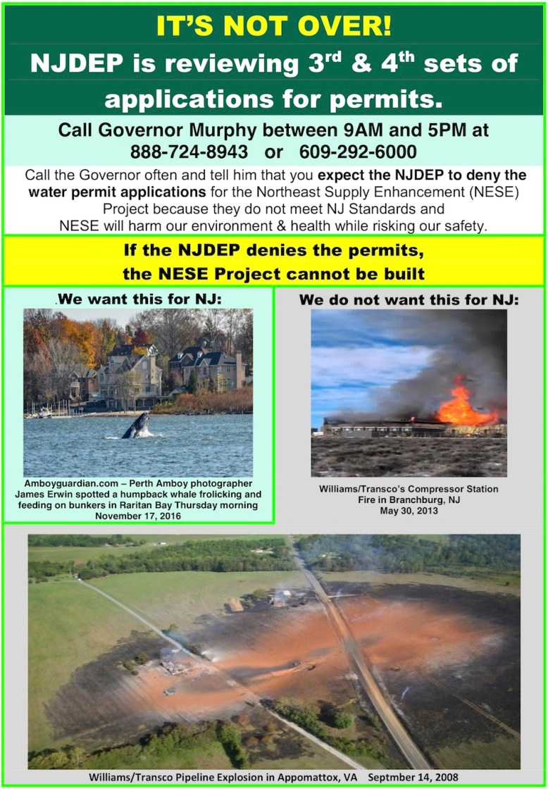 Poster that says It's Not Over urging people to call the governor to express their support for denying the permits for the NESE project.