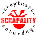 Scraptastic Saturdays every Saturday @ 8 PM EST.