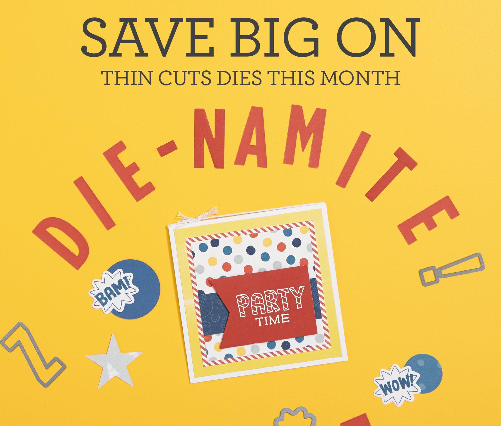 Die-Namite!