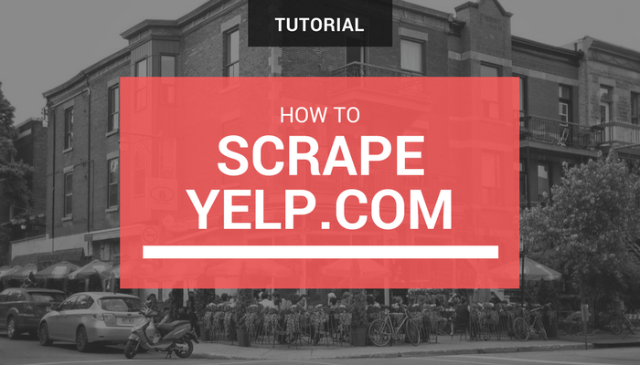 How to scrape Yelp.com for Business Listings