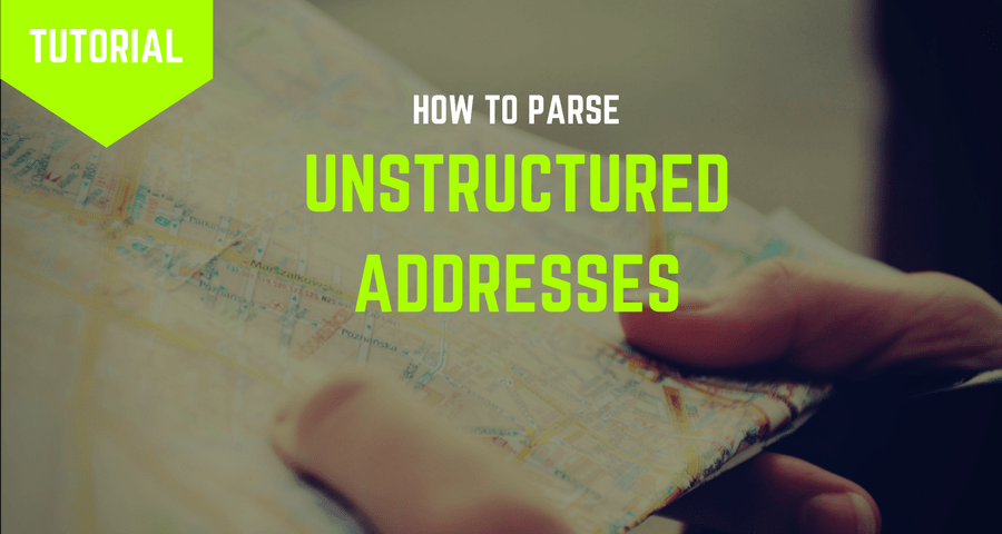 How to Parse Unstructured Addresses using Python and Google GeoCoding API